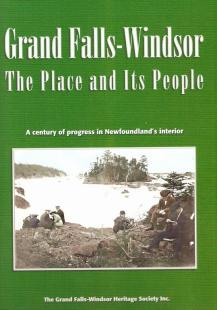 Grand Falls-Windsor The Place and It's People